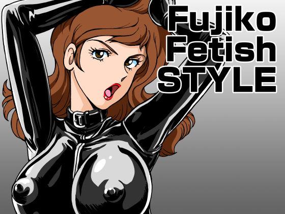 Fujiko Fetish Style
