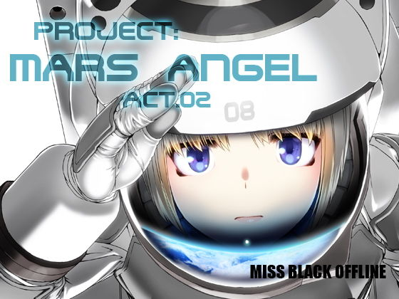 Project:MARS ANGEL Act.2