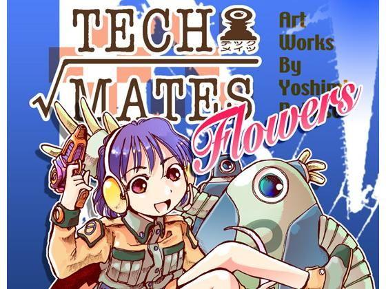 Tech-mates Flowers