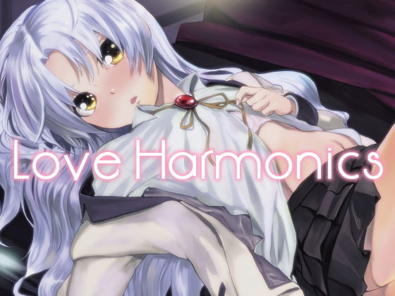 Love Harmonics