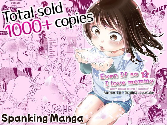 Even If so I love mommy 2