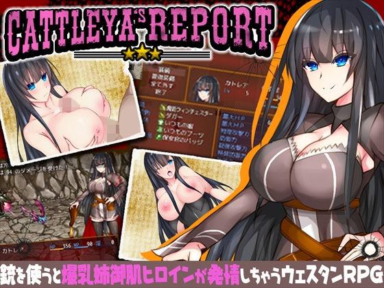 CATTLEYA'S REPORT