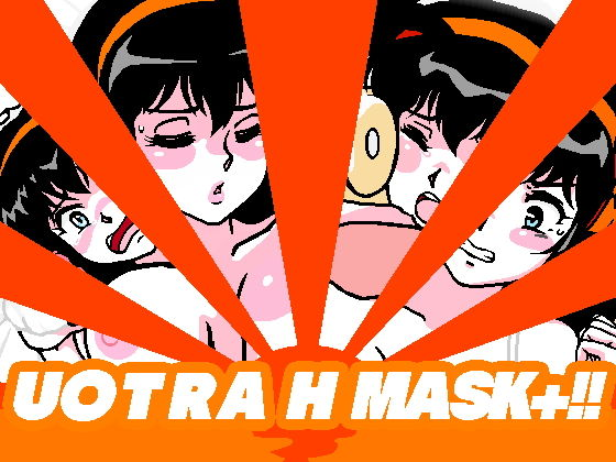 U〇TRA H MASK+!!のタイトル画像