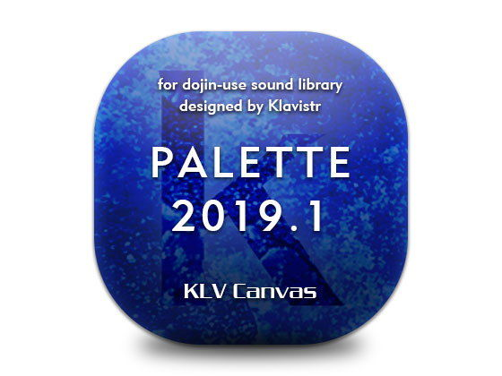 PALETTE 2019.1/SP; KLV Canvas meets 中央うぬぼれ市