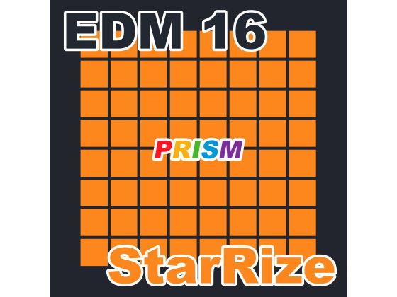 【シングル】EDM 16 - StarRize/ぷりずむ