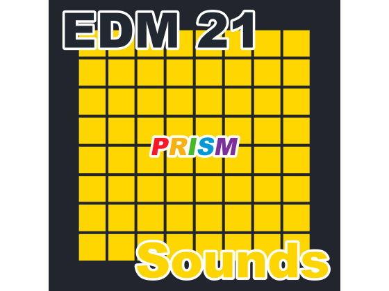 【シングル】EDM 21 - Sounds/ぷりずむ