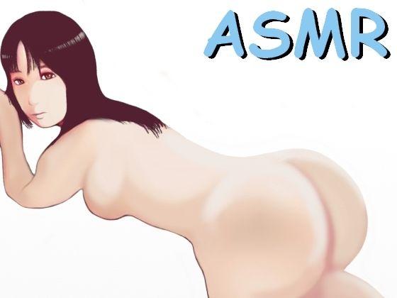 【ASMR】フェラチオからセックスまで好きなだけヤらせてくれる女の子
